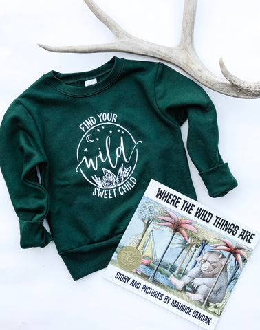 Find Your Wild Pullover ~ Adults