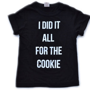 All For The Cookie Tee