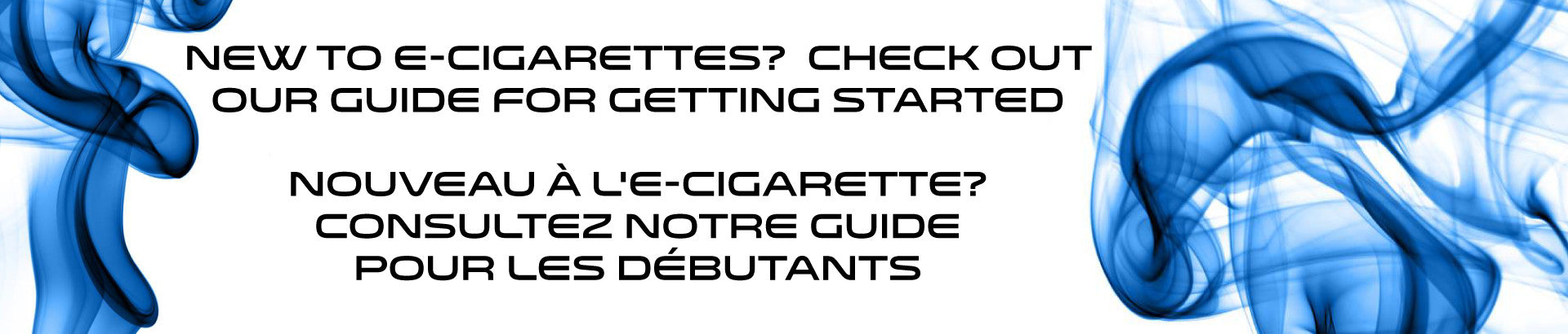 New to E-Cigarettes and Vaping?