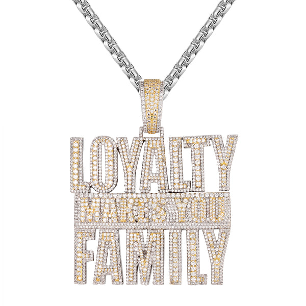Custom Loyalty Makes you Family Two Tone Hip Hop Pendant