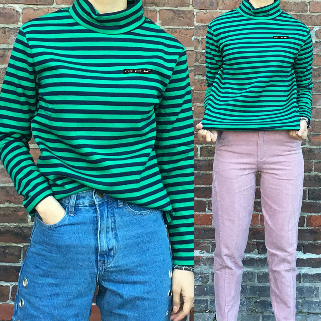 2019 FUCK.THIS.SHIT - GREEN Turtleneck Long sleeve