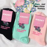 JUST TAKE THESE FLOWERS UNISEX SOCKS