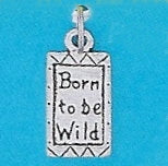 "Pewter Dog Collar Charm ""Born to be Wild"""