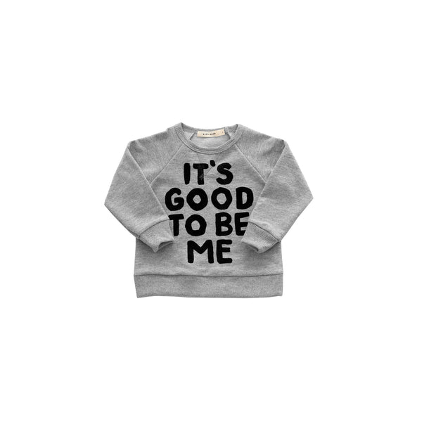 Kid+Kind - 'Good To Be Me' Basic Sweatshirt - Heather Grey