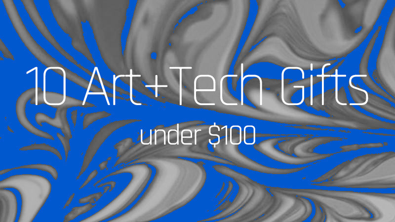 10 Art and Tech Gifts Under $100