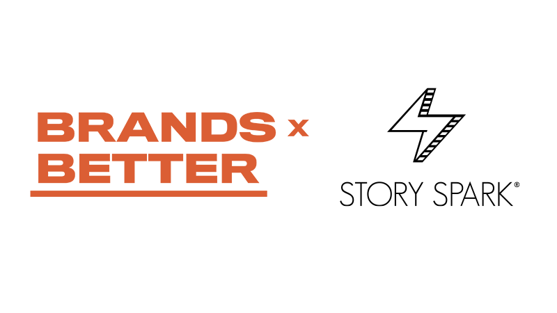 STORY SPARK Joins Brands x Better