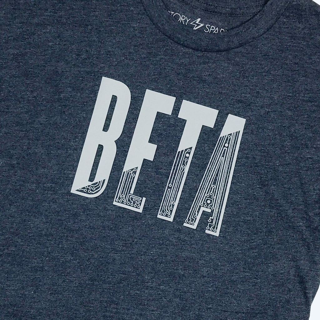 In Beta T-Shirt - STORY SPARK