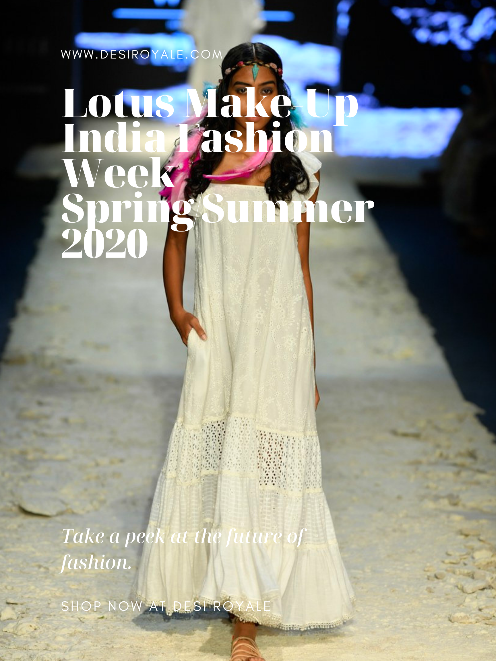 Lotus Make-Up India Fashion Week spring/summer 2020 - Payal Jain