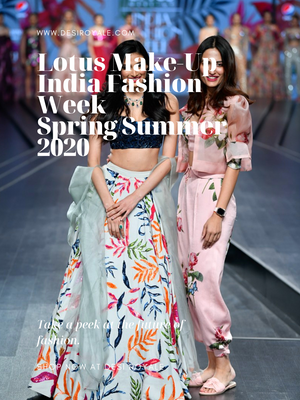 Lotus Make-Up India Fashion Week spring/summer 2020 - Mahima Mahajan