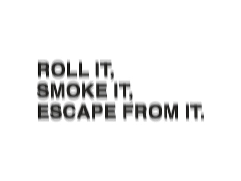 Joey Tatum 'Roll it, Smoke it, Escape from It'