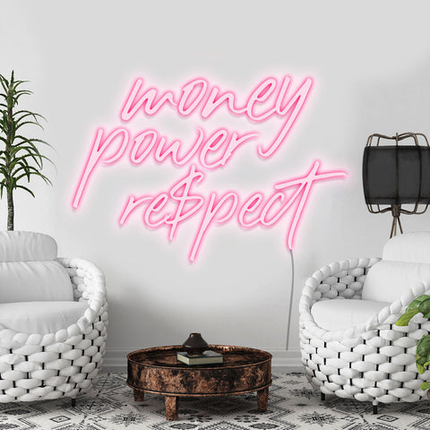 'Money, Power, Respect' Neon Light