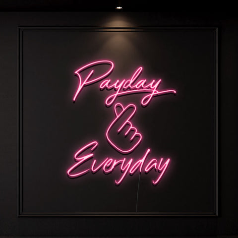 'Payday Everyday' Neon Light
