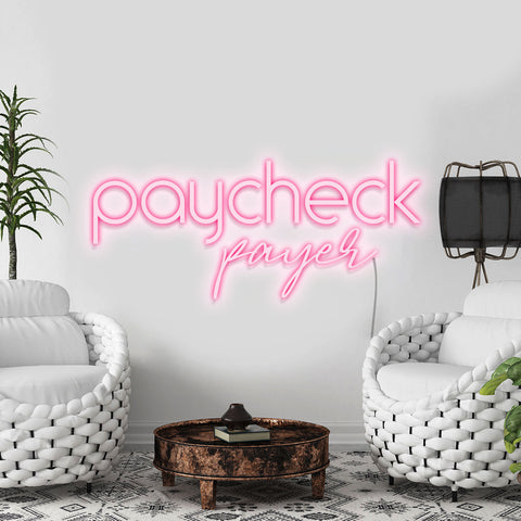 'Paycheck Payer' Neon Light