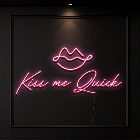 'Kiss Me Quick' Neon Light