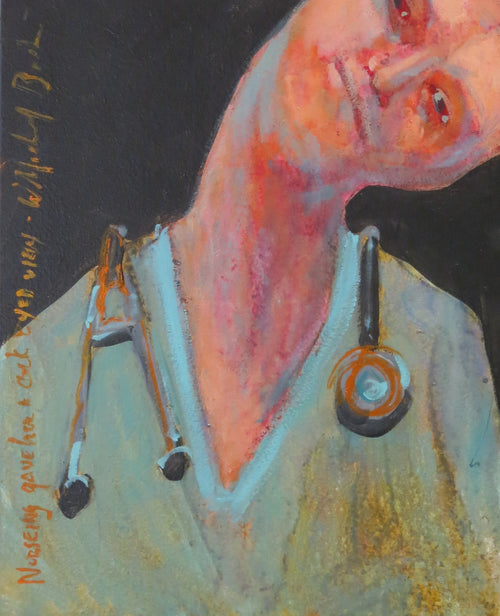 """Nursing Cockeyed View"" W. Michael Bush, artist"