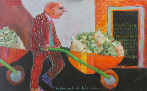"""Banker Goes to Work"" W. Michael Bush, artist"