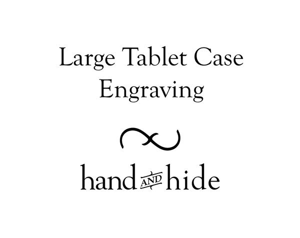 Hand and Hide leather Stock or Custom Engraving for Large Tablet Case