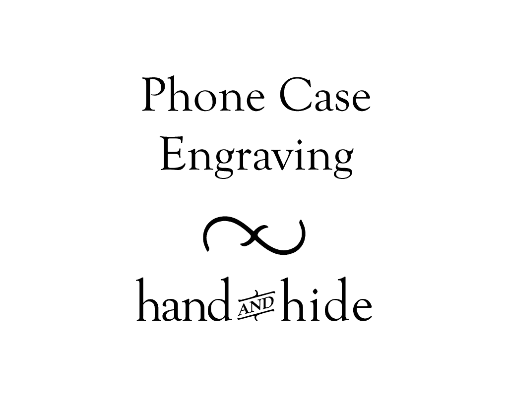 Stock or Custom Engraving for Phone Case