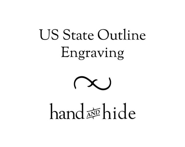 Hand and Hide leather US State Outline / Silhouette Engraving for Phone Case or Wallet
