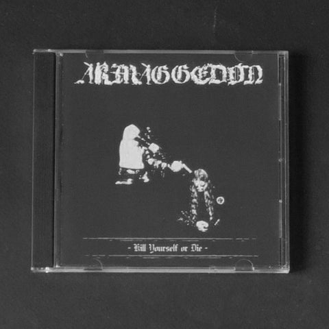 "ARMAGGEDON ""Kill Yourself Or Die"" CD"