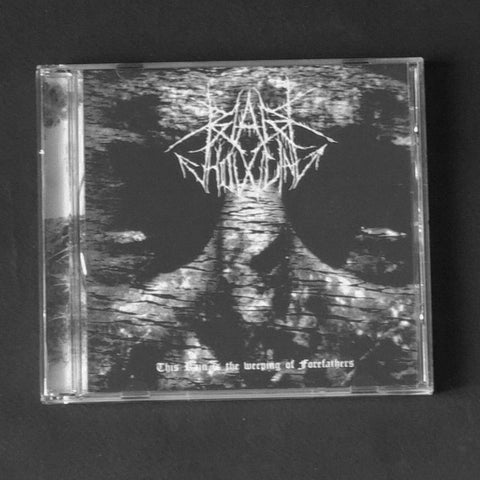 "BLACK HOWLING ""This Rain is the Weeping of Forefathers"" CD"