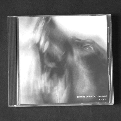 "CORPUS CHRISTII / THESYRE ""F.O.A.D."" CD"