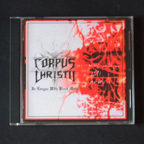 "CORPUS CHRISTII ""In League with Black Metal"" CD"