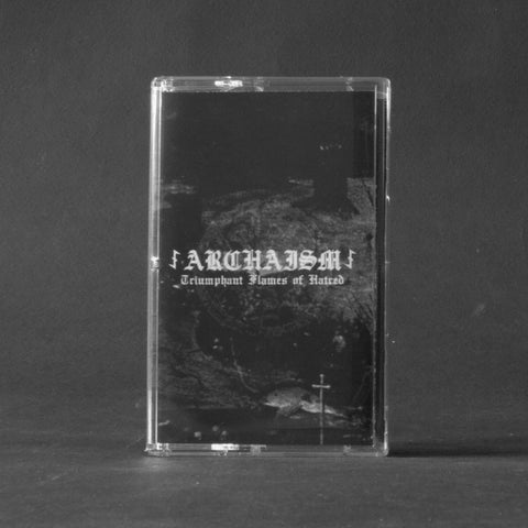 "ARCHAISM ""Triumphant Flames of Hatred"" MC"