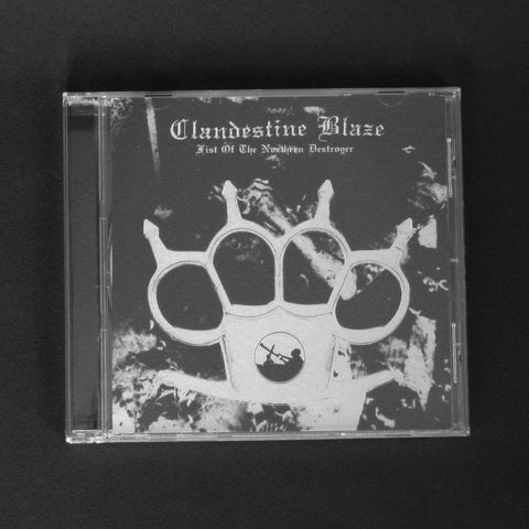 "CLANDESTINE BLAZE ""Fist of the Northern Destroyer"" CD"