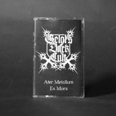 "GELAL'S DARK CULT ""Ater Metallum Ex Mors"" MC"