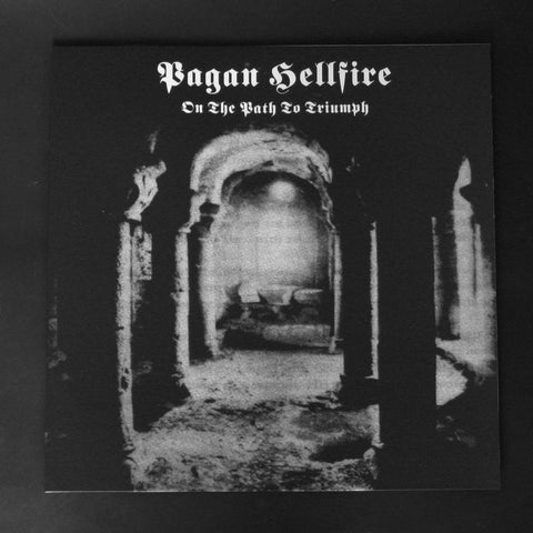 "PAGAN HELLFIRE ""On the Path to Triumph"" 12""LP"