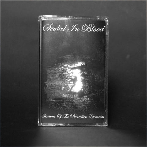 "SEALED IN BLOOD ""Streams Of The Boundless Elements"" MC"