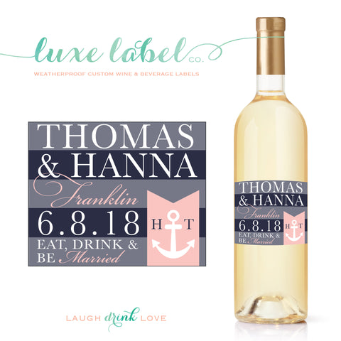 Nautical Wedding Wine Label - Anchor Wedding Wine Bottle Label - Favor - Gift - Centerpiece