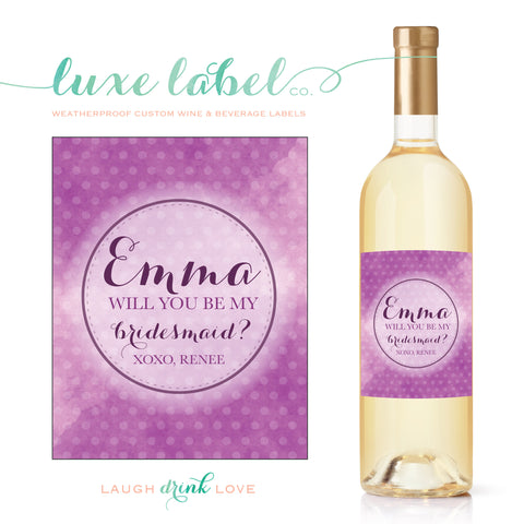 "Will You ""Be My Bridesmaid"" Wine Label - Watercolor Wine Label Wedding Wine Label - Wedding Wine Bottle Label - Wine Labels for Bridesmaids"