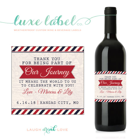 "Thank You for Being Part of Our Journey -  ""Map Wine Label"" - Wine Bottle Label - Favor - Thank You Wine - Table Centerpiece Wine"