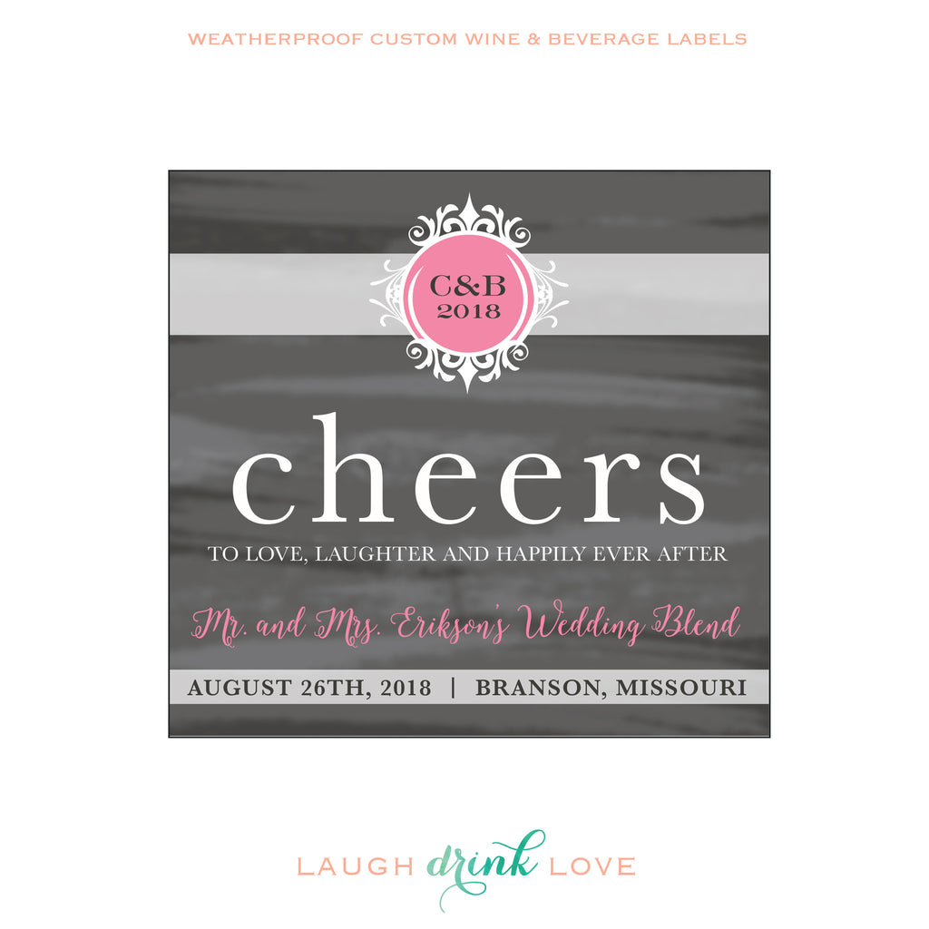 a0db41b46e2 Cheers to Love Laughter and Happily Ever After Wine Label ...