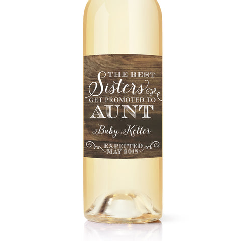 "Only The ""Best Sisters Get Promoted to Aunt"" Wine Label - Pregnancy Announcement Wine Label"