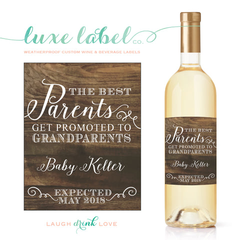 The Best Parents Get Promoted To Grandparents - Pregnancy Announcement Custom Wine Labels - maximcreativeinvites