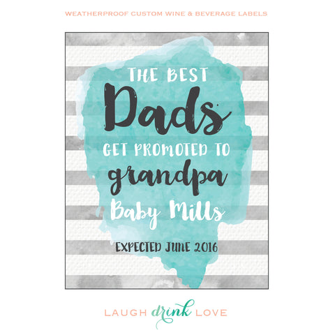 "The ""Best Dads Get Promoted to Grandpa"" Wine Label - Pregnancy Announcement Wine Label - Announcing Pregnancy - Watercolor Wine Label - maximcreativeinvites"