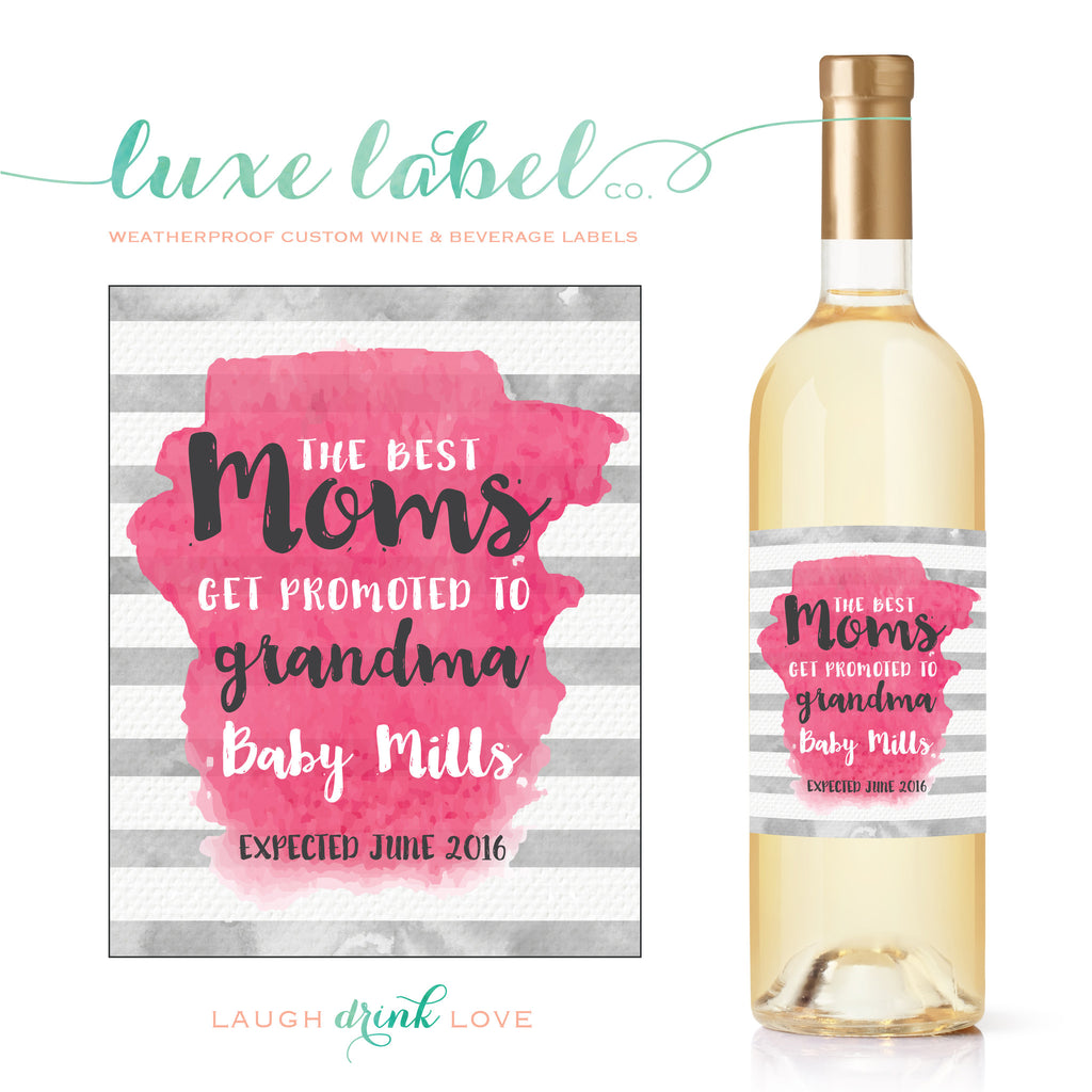 "Only The ""Best Moms Get Promoted to Grandma"" Wine Label - Pregnancy Announcement Wine Label - Announcing Pregnancy - Watercolor Wine Label - maximcreativeinvites"