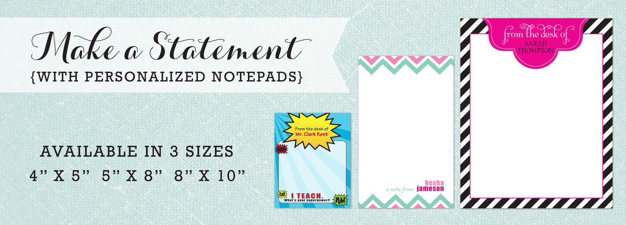 Make a statement with personalized notepads