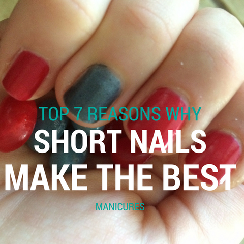 Top 7 reasons why short nails make the best manicure with POLISH Artisan Nails