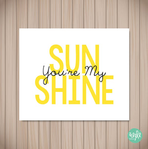 You're my sunshine