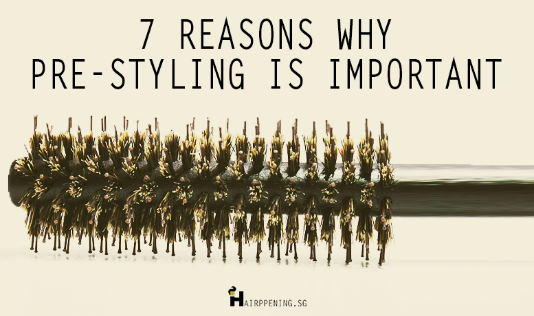 7 Reasons Why Pre-Styling is Important with Hairppening's All Round Pre-Styling Brush