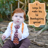 6 Ways to Make Baby's 1st Thanksgiving Special