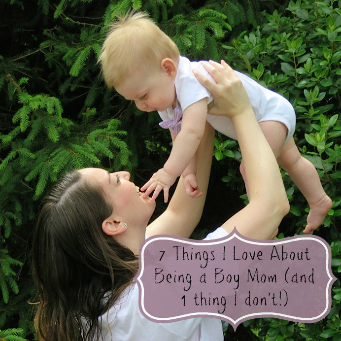 7 Things I Love About Being a Boy Mom (And 1 Thing I Don't!)