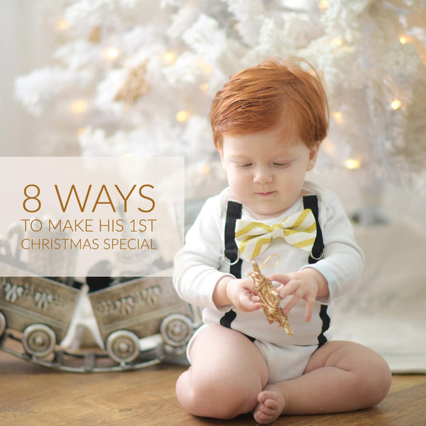 8 Ways to Make Baby's First Christmas Special