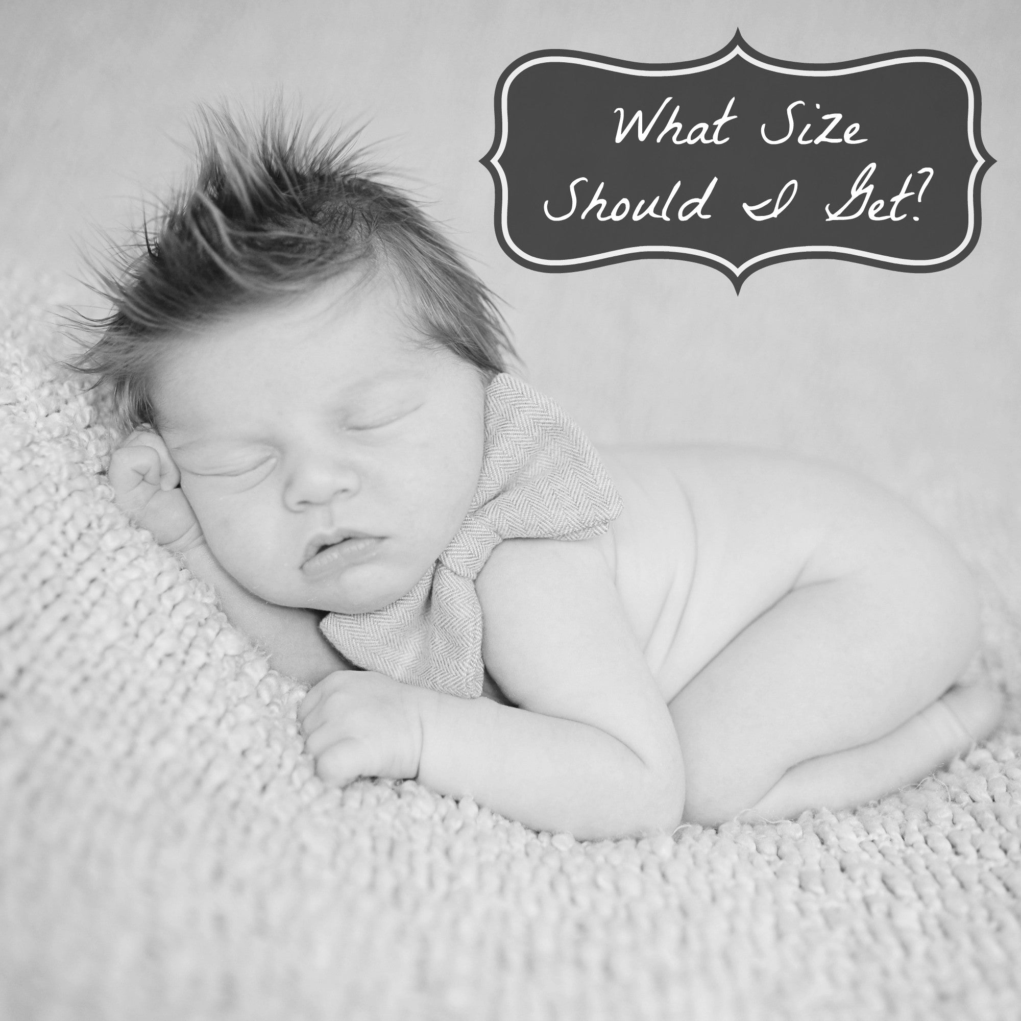 What size should I get? Predicting your newborn baby's size for a coming home outfit.