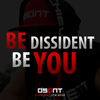 Be Dissident, Be You!