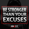 Motivation Monday: Be Stronger Than Your Excuses